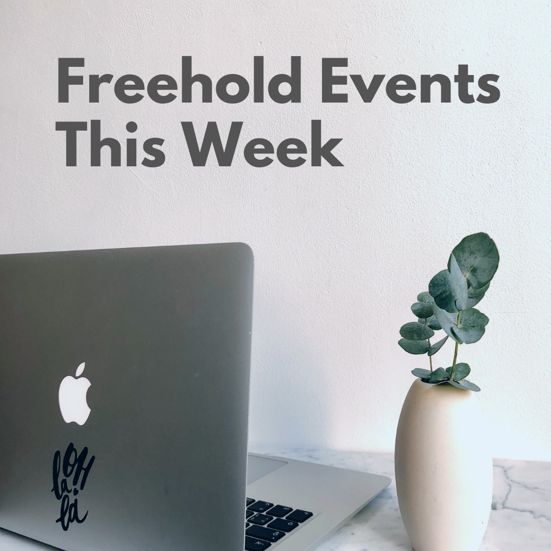 Freehold Events This Week