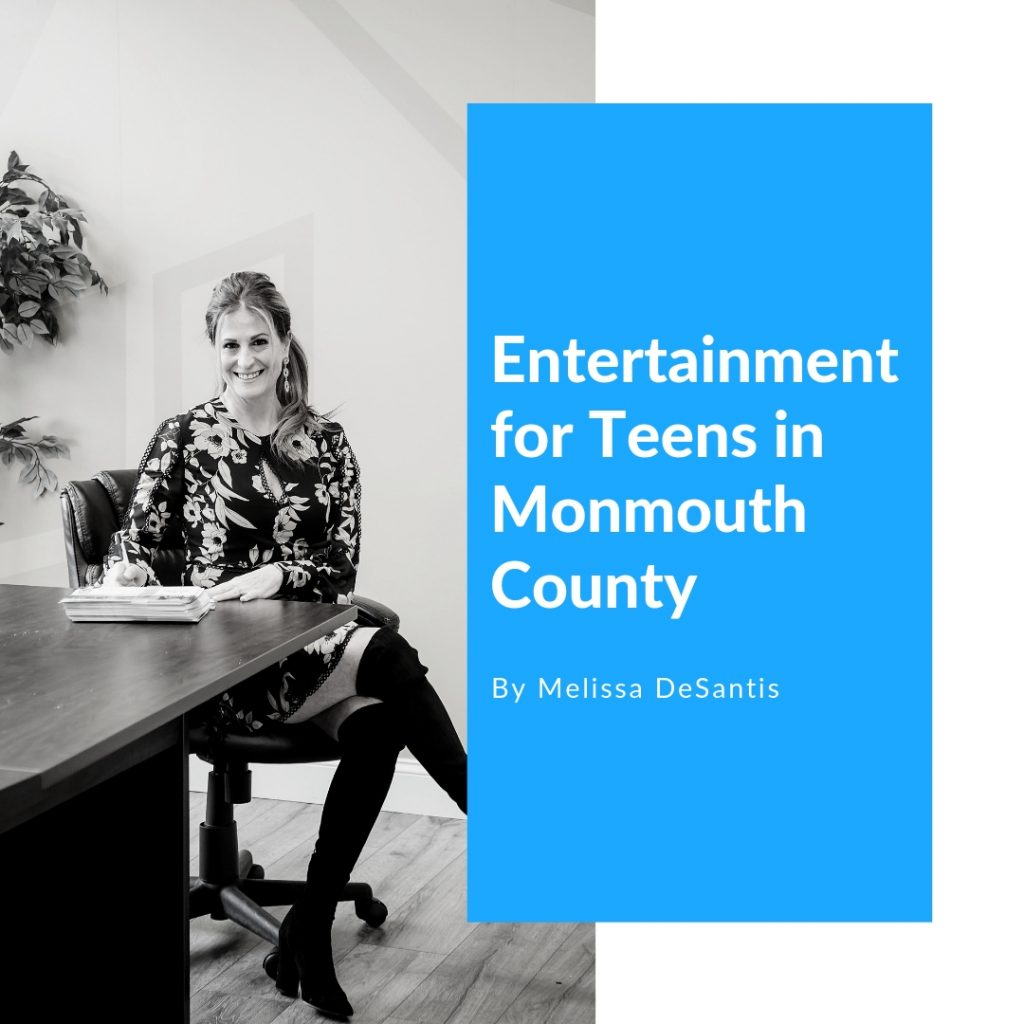 how to keep teens entertained in monmouth county